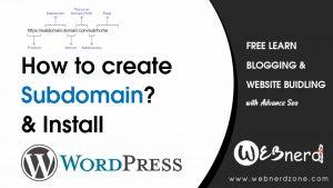 How to Create Subdomain and install WordPress ?